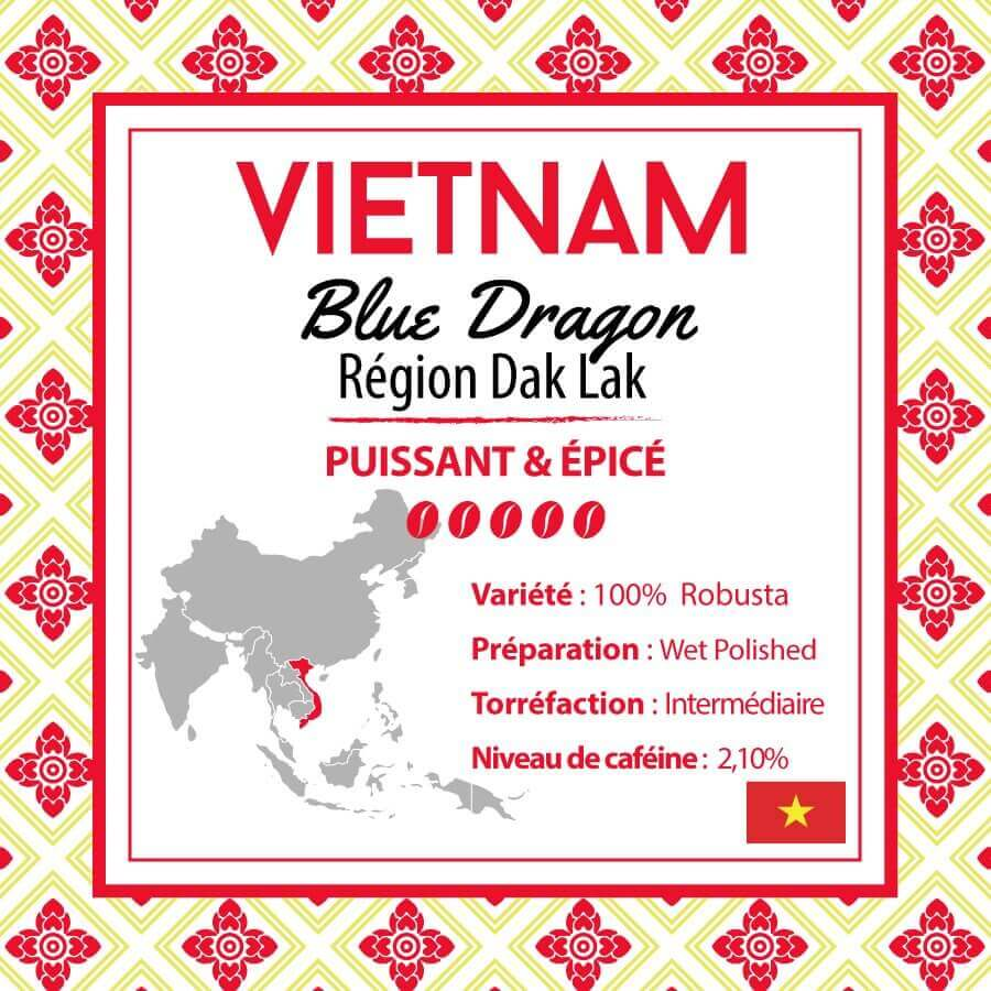 Café en grain VIETNAM - Blue Dragon - Région Dak Lak